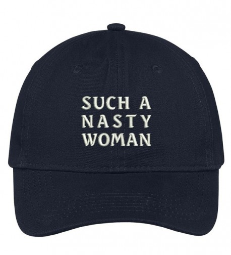 Trendy Apparel Shop Nasty Woman Embroidered 100% Quality Brushed Cotton Baseball Cap - Navy - CX17YDMQ05A