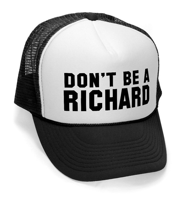 Megashirtz - Don't Be a Richard - Retro Vintage Style Trucker Hat Cap - Black - C311K0UUGL5